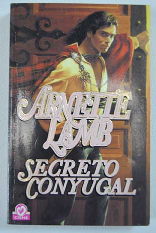Secreto conyugal / Arnette Lamb