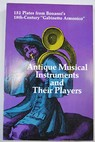 Antique Musical Instruments and Their Players / Filippo Bonanni
