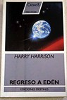 Regreso a Edén / Harry Harrison