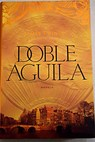 Doble águila / James Twining