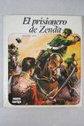 El prisionero de Zenda Nº 14 / Anthony Hope