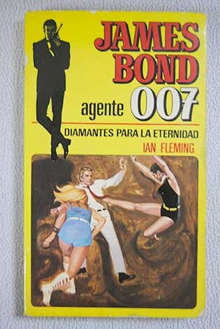 Diamantes para la eternidad James Bond Agente 007 / Ian Fleming