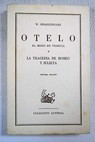 Otelo el moro de Venecia y La tragedia de Romeo y Julieta / William Shakespeare