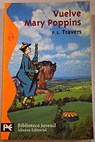 Vuelve Mary Poppins / P L Travers