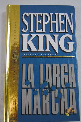 La larga marcha / King Stephen Bachman Richard