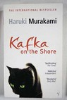 Kafka on the shore / Haruki Murakami