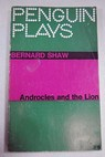 Androcles and the lion / Bernard Shaw