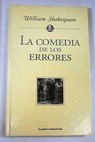 La comedia de los errores / William Shakespeare