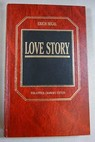 Love story / Erich Segal