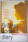Bridget Jones s diary / Helen Fielding