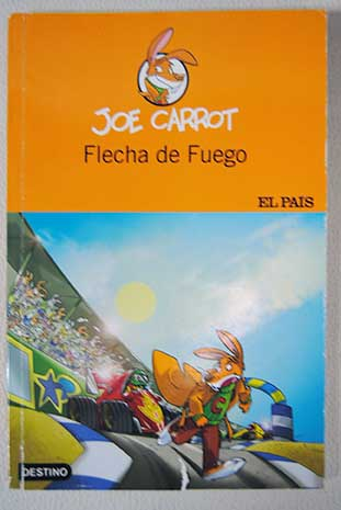 Flecha de fuego / Joe Carrot