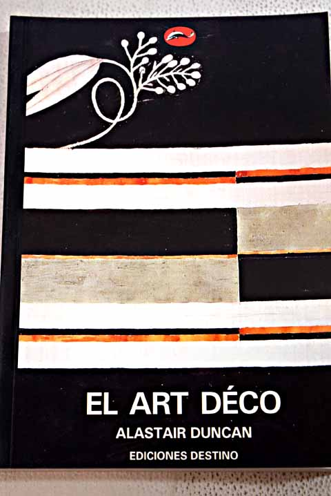 El art déco / Alastair Duncan
