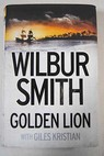 Golden lion / Wilbur Smith