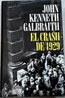 El crash de 1929 / John Kenneth Galbraith
