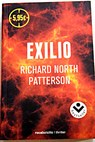 Exilio / Richard North Patterson