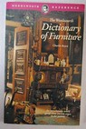 The wordsworth dictionary of furniture / Charles Boyce