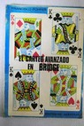 El carteo avanzado en Bridge / Francisco Popper