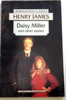 Daisy Miller and other stories / Henry James