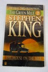 The green mile part 2 The mouse on the mile / Stephen King