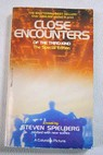 Close encounters of the third kind The Special Edition / Steven Spielberg