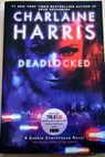 Deadlocked / Charlaine Harris