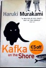 Kafka on the shore / Murakami Haruki Gabriel Philip