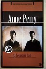 Su hermano Caín / Anne Perry