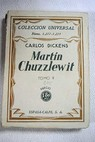 Martin Chuzzlewit Tomo II / Charles Dickens