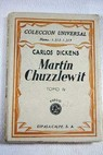 Martin Chuzzlewit Tomo IV / Charles Dickens