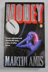 Money a suicide note / Martin Amis