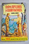Entre apaches y comanches / Karl May