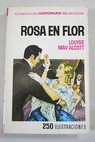 Rosa en flor / Louisa May Alcott