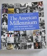 The American Millennium 1 000 remarkable years of incident and achievement / Nick Yapp