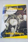 El infiltrado / Anthony Burgess