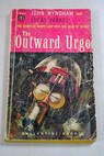The Outward Urge / Wyndham John Parkes Lucas