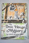 The Tree House Mystery / Carol Beach York
