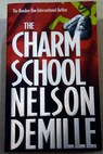 The charm school / Nelson DeMille