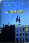Liar and spy / Rebecca Stead