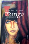 Testigo / Sandra Brown