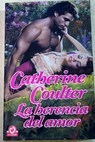 La herencia del amor / Catherine Coulter