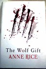 The wolf gift / Anne Rice