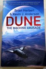 The machine crusade / Herbert Brian Anderson Kevin J