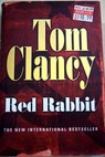 Red Rabbit / Tom Clancy