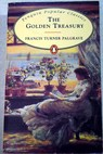 The Golden treasury / Francis Turner Palgrave