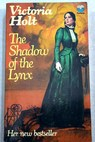 The shadow of the Lynx / Victoria Holt