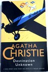 Destination unknown / Agatha Christie