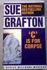C is for corpse / Sue Grafton
