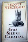 This side of Paradise / F Scott Fitzgerald