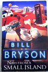 Notes from a small island / Bill Bryson