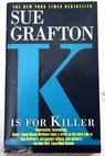 K is for killer / Sue Grafton